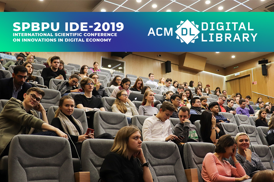 Proceedings of SPBPU IDE-2019 have been published in ACM digital library